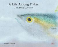 Life Among Fishes The Art of Gyotaku by Chris Dewees