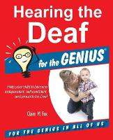 Hearing the Deaf for the Genius by Claire M Fox