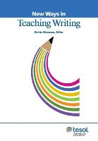 New Ways in Teaching Writing by Denise C. Mussman