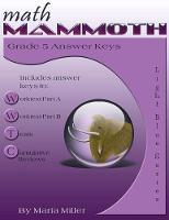 Math Mammoth Grade 5 Answer Keys by Maria Miller