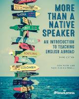 More Than a Native Speaker An Introduction to Teaching English Abroad by Don Snow, Maxi-Ann Campbell