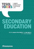 Insider Accounts of Classroom Life, Secondary Education by Maria Dantas-Whitney