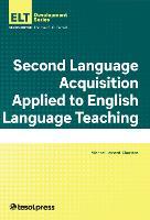 Second Language Acquisition Applied to English Language by Michael Lessard-Clouston