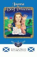 Joanna the Deaf Princess by Joel Mankowski