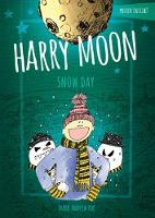 Harry Moon Snow Day Color Edition by Mark Andrew Poe, Christina Weidman