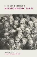Misanthropic Tales by S. Henry Berthoud