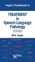 Hegde's PocketGuide to Treatment in Speech-Language Pathology by M. N. Hegde