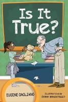 Is It True? A Collection of Children's Poetry by Eugene Gagliano