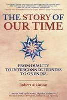The Story of Our Time by Robert Atkinson