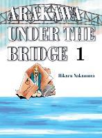 Arakawa Under The Bridge, 1 by Hikaru Nakamura