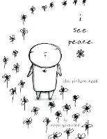 I See Peace The Picture Book by Maya Gonzalez