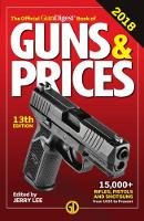 Official Gun Digest Book of Guns & Prices 2018 by Jerry Lee
