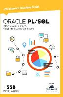 ORACLE PL/SQL Interview Questions You'll Most Likely Be Asked by Vibrant Publishers