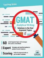 GMAT Analytical Writing Solutions to the Real Argument Topics by