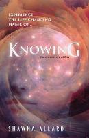 Knowing by Shawna Allard