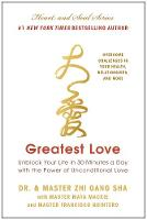 Greatest Love by Zhi Gang Sha, Maya Mackie