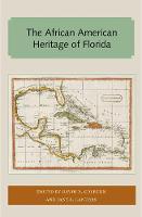 The African American Heritage of Florida by David Colburn, Jane Landers
