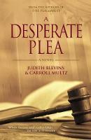 A Desperate Plea by Judith Blevins, Carroll Multz