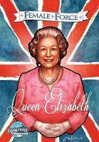 Female Force Queen of England: Elizabeth II by John Blundell