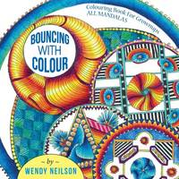 Bouncing with Colour by Wendy Neilson