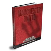 Manchester United A Backpass Through History by Michael O'Neill, Darren Grice