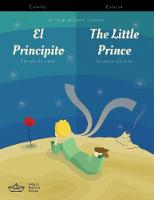 El Principito / The Little Prince Spanish/English Bilingual Edition with Audio Download by