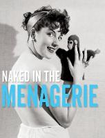 Naked in the Menagerie by Yahya El-Droubie, Stephen, PH Glass