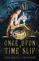 Once Once Upon A Time Slip by Lisa Nicell Treanor