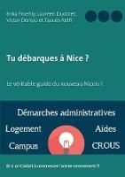 Tu Debarques a Nice ? by Erika Froehly, Laureen Dudoret, Victor Deniau
