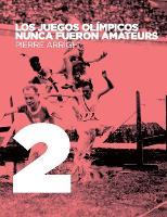 Los Juegos Olimpicos Nunca Fueron Amateurs by Pierre Arrighi