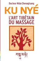 L'Art Tibetain Du Massage by Elise Mandine