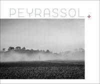 Peyrassol by Marie Grezard, Christophe Goussard