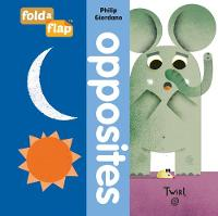 Fold-a-Flap: Opposites by Philip Giordano