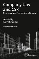 Company Law and CSR New Legal and Economic Challenges by Ivan Tchotourian