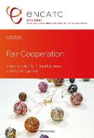 Fair Cooperation A New Paradigm for Cultural Diplomacy and Arts Management by Annika Hampel