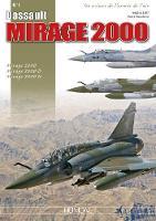 Mirage 2000 Dassault by Frederic Lert, Herve Beaumont
