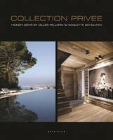 Collection Privee Hidden Gems by Gilles Pellerin and Nicolette Schouten by Gilles Pellerin, Nicolette Schouten