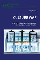 Culture War Conflict, Commemoration and the Contemporary Abbey Theatre by Holly Maples