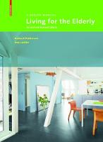 Living for the Elderly A Design Manual Second and Revised Edition by Eckhard Feddersen