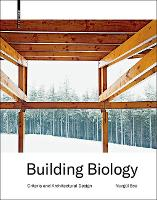 Building Biology Architectural Design and Criteria by Nurgul Ece