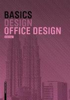 Basics Office Design by Bert Bielefeld