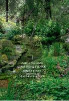Inspirations A Time Travel through Garden History by Nadine Olonetzky