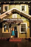 Paul McCarthy/Damon McCarthy Rebel Dabble Babble by Donatien Grau, Paul McCarthy, Damon McCarthy
