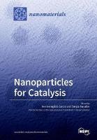 Nanoparticles for Catalysis by Hermenegildo (Universidad Politecnica de Valencia Spain) Garcia