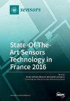 State-Of-The- Art Sensors Technology in France 2016 by Gaelle Lissorgues