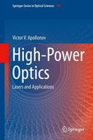 High-Power Optics Lasers and Applications by Victor V. Apollonov