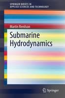 Submarine Hydrodynamics by Martin Renilson
