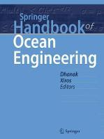 Springer Handbook of Ocean Engineering by Manhar R. Dhanak