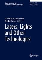 Lasers, Lights and Other Technologies by Maria Claudia Almeida Issa