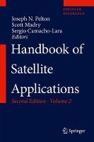 Handbook of Satellite Applications by Joseph N., Jr. Pelton